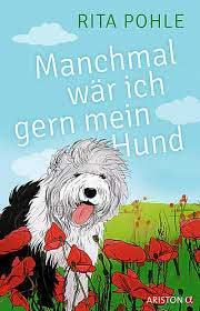 "Buch-Cover ""Manchmal wär ich gern mein Hund"""