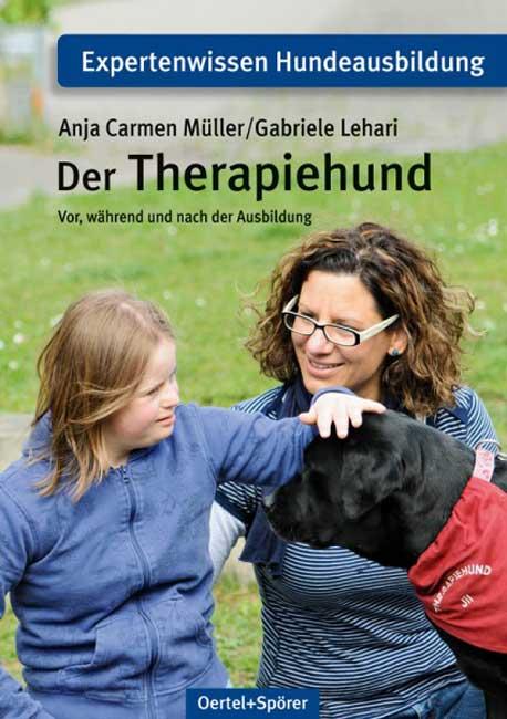 Der Therapiehund von Anja Carmen Müller/Gabriele Lehari