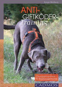 Buch: Anti-Giftköder-Training Übungsprogramm für Staubsauger-Hunde