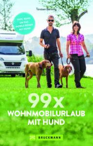 99 x Wohnmobilurlaub mit Hund - Stellplätze und Infos für die Reise mit dem Hund
