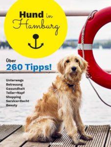 Übersichtlich, praktisch, mit vielen Fotos - der ultimative Guide für Hundebesitzer in der Hansestadt